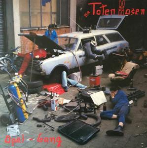 LP - Toten Hosen Opel-Gang