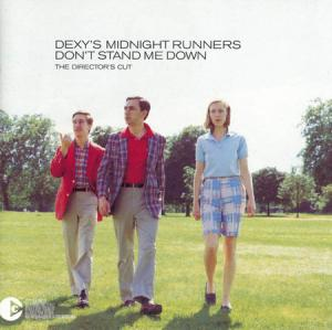 CD - Dexy's Midnight Runners Don't Stand Me Down - The Director's Cut