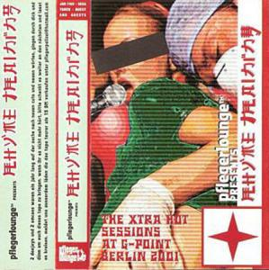 Cassette - Pflegerlounge The Xtra Hot Sessions At G-Point Berlin 2001