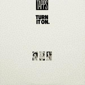 2LP - Tapps Turn It On