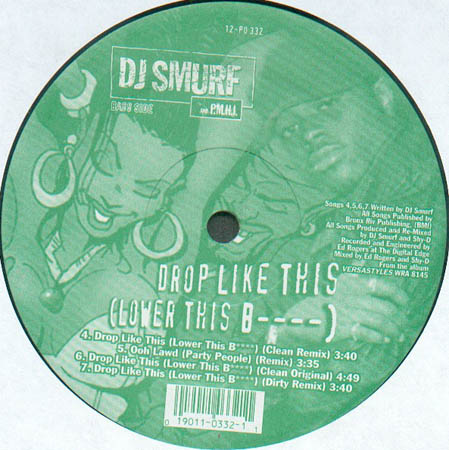 12inch - DJ Smurf And P.M.H.I. Malice / Drop Like This 0