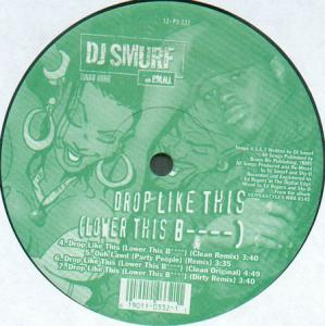 12inch - DJ Smurf And P.M.H.I. Malice / Drop Like This