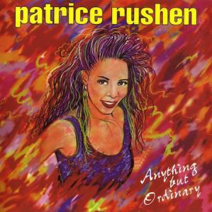 CD - Rushen, Patrice Anything But Ordinary