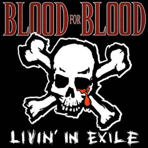 CD - Blood For Blood Livin' In Exile