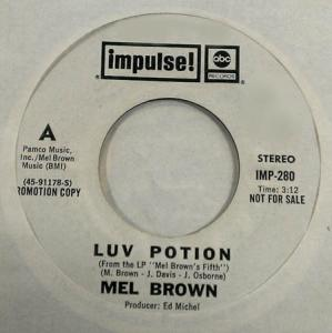 7inch - Brown, Mel Luv Potion / Cheap At Half The Price