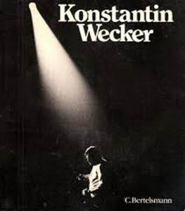 Book - Wecker, Konstantin Konstantin Wecker