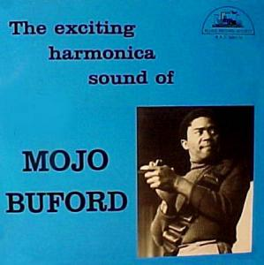 LP - Buford, Mojo The Exciting Harmonica Sound Of Mojo Buford