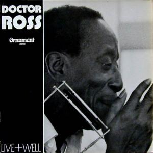 LP - Doctor Ross Live & Well