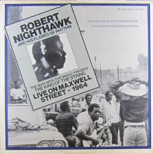 LP - Nighthawk, Robert Live On Maxwell Street - 1964
