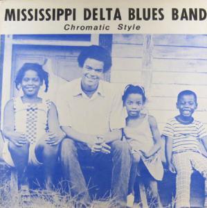 LP - Mississippi Delta Blues Band Chromatic Style