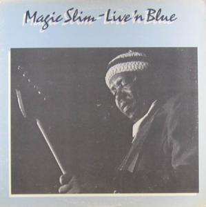 LP - Magic Slim Live 'N Blue