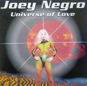 CD - Negro, Joey Universe Of Love