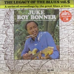 LP - Juke Boy Bonner The Legacy Of The Blues Vol. 5