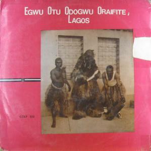 LP - Egwu Otu Odogwu Oraifite Lagos Odogwu Omenani