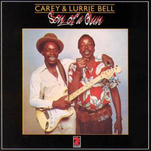 LP - Bell, Carey & Lurrie Bell Son Of A Gun