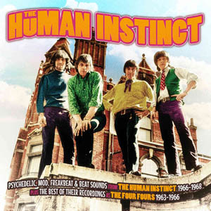 CD - Human Instinct & The Four Fours 1963-1968