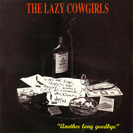 10inch - Lazy Cowgirls Another Long Goodbye 0