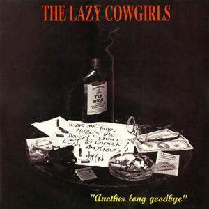 10inch - Lazy Cowgirls Another Long Goodbye