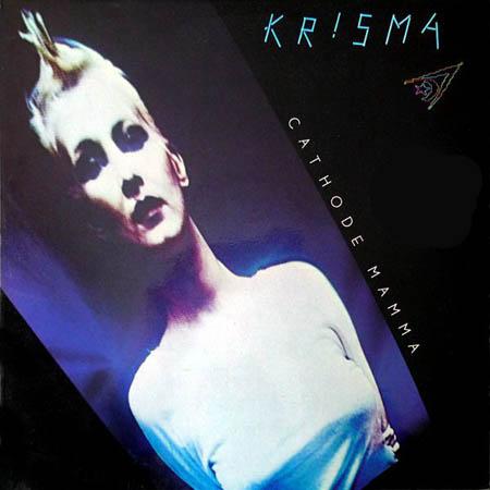LP - Krisma Cathode Mamma 0