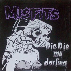 LP - Misfits Die Die My Darling