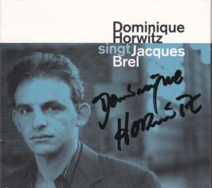 CD - Horwitz, Dominique Dominique Horwitz singt Jacques Brel
