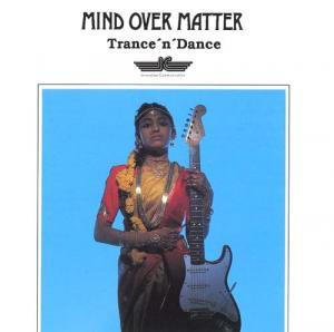 CD - Mind Over Matter Trance'n'Dance