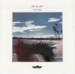 CD - Jay B. Jay Over Seas
