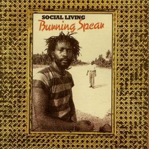 LP - Burning Spear Social Living