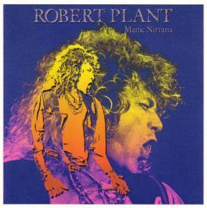 LP - Plant, Robert Manic Nirvana