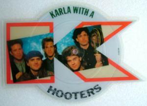 7inch - Hooters, The Karla With A K