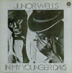 LP - Junior Wells In My Younger Days