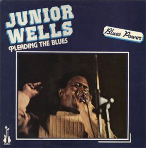 LP - Junior Wells Pleading The Blues