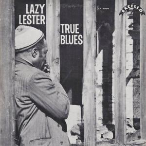 LP - Lazy Lester True Blues