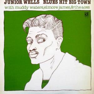 LP - Junior Wells Blues Hit Big Town