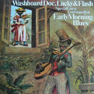 LP - Washboard Doc, Lucky & Flash Early Morning Blues