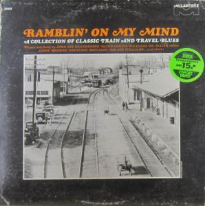 LP - Various Artists Ramblin' On My Mind - A Collection Of Classic Train And Travel Blues