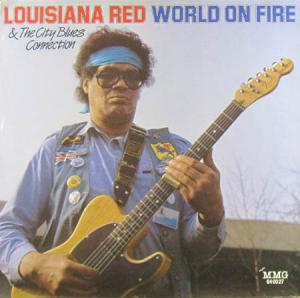 LP - Louisiana Red & The City Blues Connection World On Fire