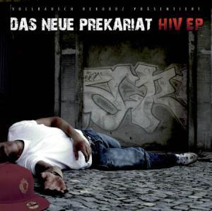 CD - Das Neue Prekariat HIV EP