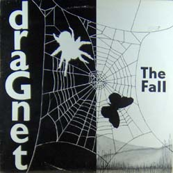 LP - Fall, The Dragnet