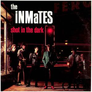 LP - Inmates, The Shot In The Dark