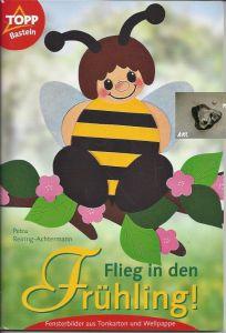Bastelheft: Flieg in den Fühling, Fensterbilder aus Tonkarton, basteln
