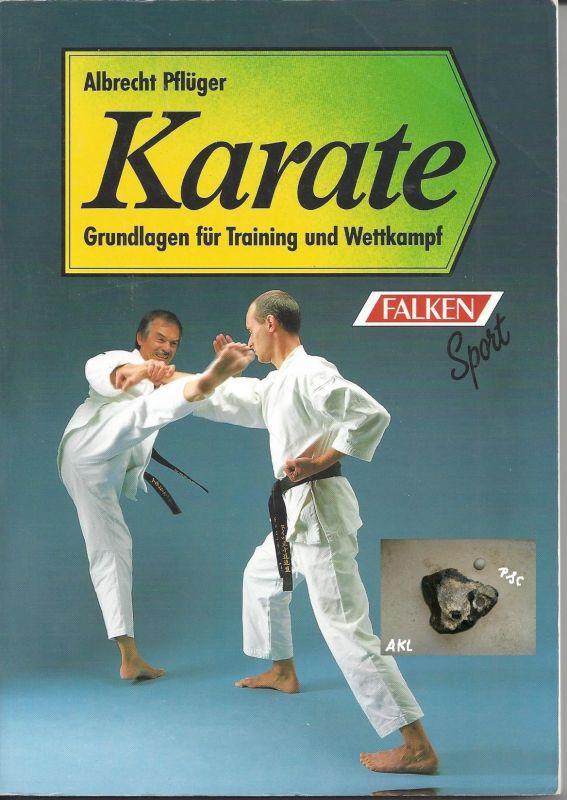 Buch: Karate Grundlagen für Training und Wettkampf, Pflüger