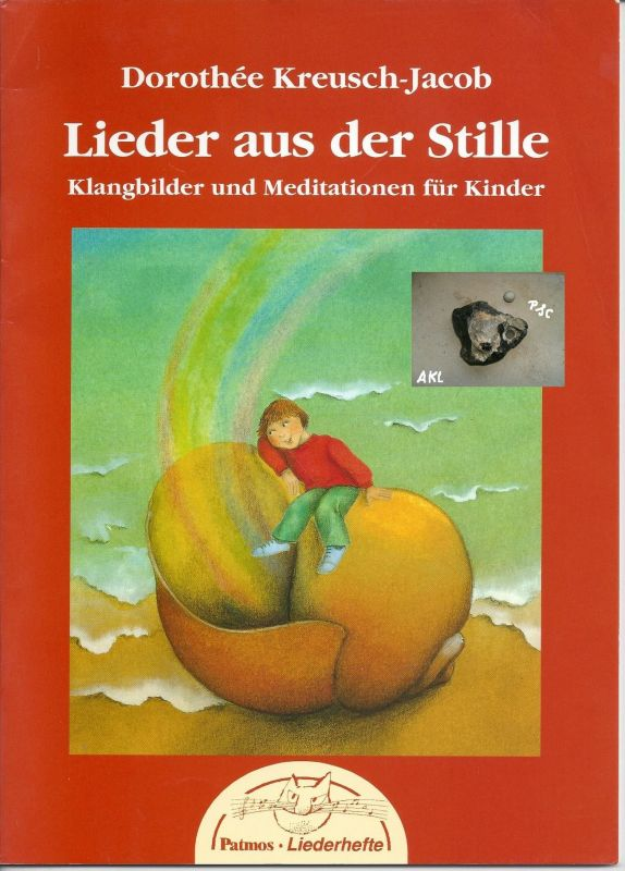 Heft: Lieder aus der Stille, Klangbilder und Meditation für Kinder