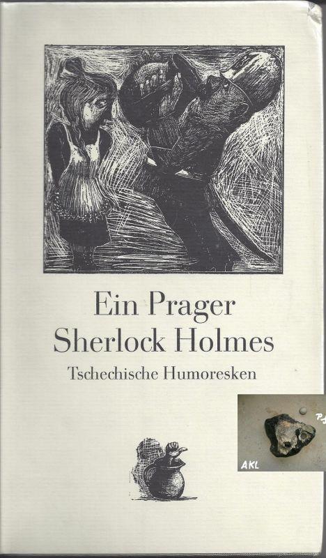 Buch: Ein Prager Sherlock Holmes, Tschechische Humoresken