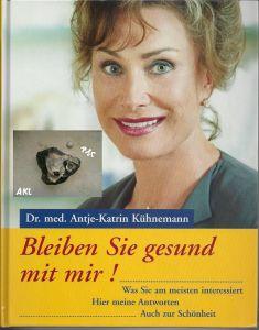 Buch: Bleiben Sie gesund mit mir!, Dr. med. Antje-Katrin Kühnemann, gebunden