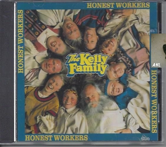 The Kelly Family, Honest Workers, CD