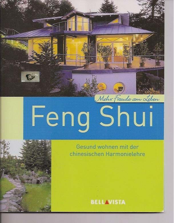 Feng Shui, Gesund wohnen mit der chinesischen Harmonielehre, Heft