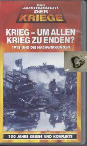 Krieg um allen Krieg zu enden, VHS