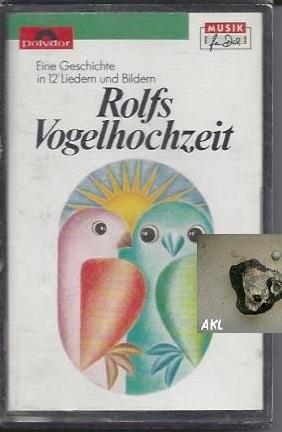 Rolfs Vogelhochzeit, Kassette, MC