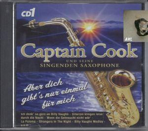 Captain Cook, Aber dich gibts nur einmal für mich, CD 1